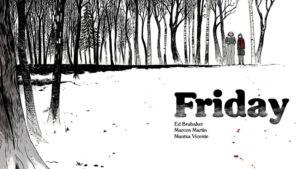 Ed Brubaker, Marcos Martín y Muntsa Vicente publican Friday, un nuevo cómic digital en Panel Syndicate