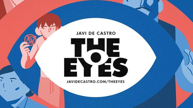 Javi de Castro «Antes de crear The Eyes, estuve casi un año sin leer cómics. Ese año igual leería unos tres o cuatro»