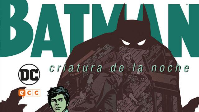 Batman: Criatura de la Noche, Kurt Busiek y John Paul Leon estudian en clave realista los traumas del murciélago
