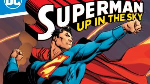 Up in the sky: Tom King hace volar alto a Superman