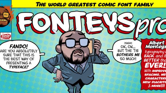 Llega FonteysPRO, la remasterización de la tipografía Fonteys